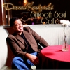 Darnell Kendricks - Smooth Soul Café