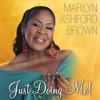 Marilyn_Ashford_Brown_Just_Doing_Me__Album.jpg