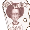 Steve_Wallace_Come_With_Tha_Real_Album.jpg