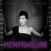 Trizonna_McClendon_New_Familiar_Album.jpg