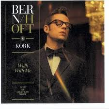 Bernhoft & KORK Walk With Me.jpg