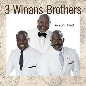3_winans_brothers_foreign_land.jpg