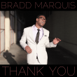 Bradd Marquis Thank You.PNG