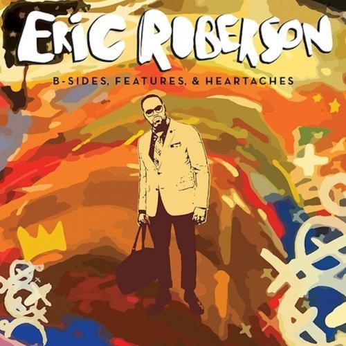 Eric Roberson - B-Sides Features and Heartaches.jpg