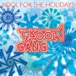 Kool & The Gang Kool For the Holidays.jpg