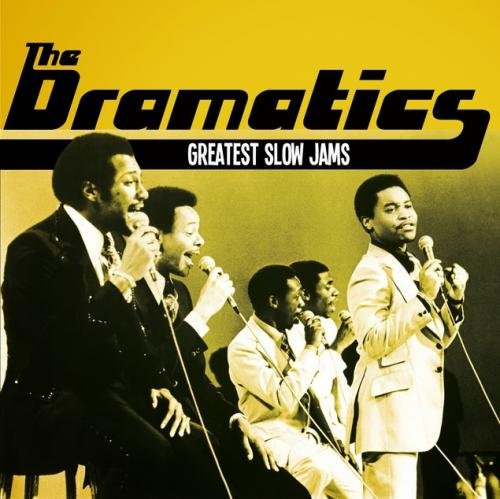 The Dramatics Greatest Slow Jams.jpg