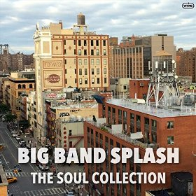 big_band_splash_the_soul_collection.jpg
