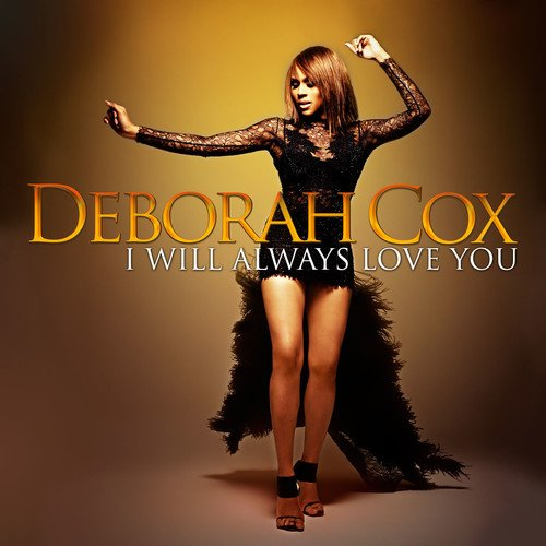 i_will_always_love_you_deborah_cox.jpg