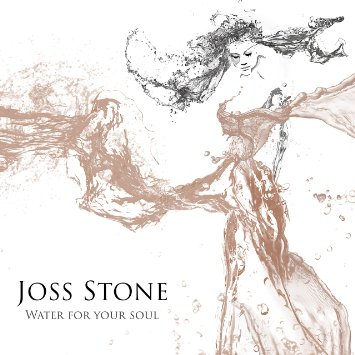 joss_stone_water_for_your_soul.jpg
