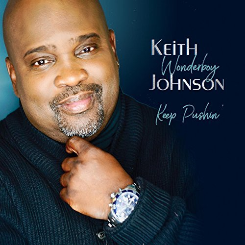 keith_wonderboy_johnson_keep_pushin.jpg