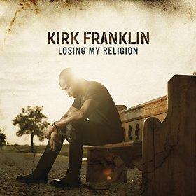 kirk_franklin_losing_my_religion.jpg