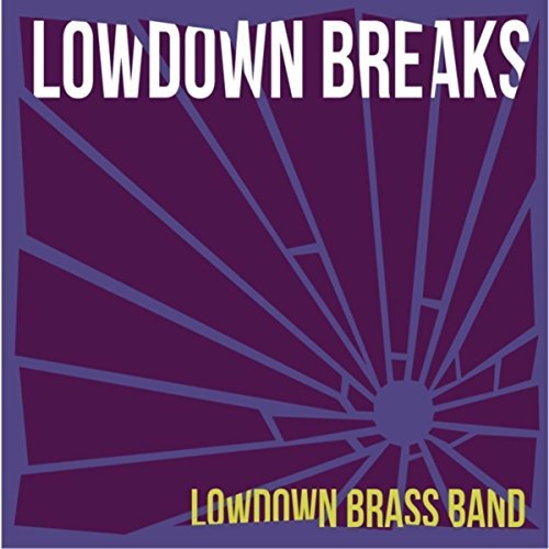 lowdown_brass_band_lowdown_breaks.jpg
