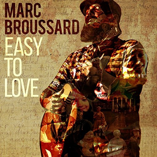 marc_broussard_easy_to_love.jpg