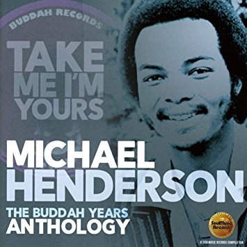 michael_henderson_take_me_im_yours_the_buddah_years.jpg