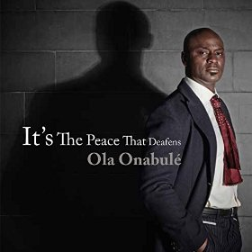 ola_onabule_its_the_peace_that_deafens.jpg