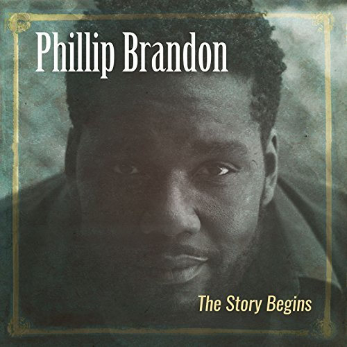 phillip_brandon_the_story_begins.jpg