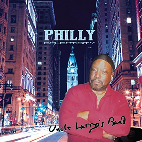 philly_eclectisity_uncle_larrys_band.jpg