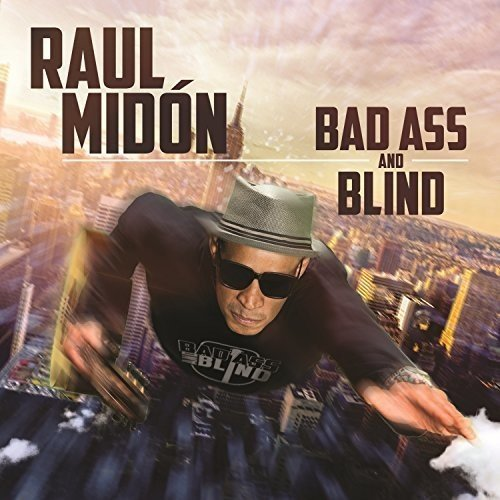 raul_midon_bad_ass_and_blind.jpg