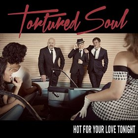 tortured_soul_-_hot_for_your_love_tonight.jpg