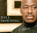 Will Downing - Silver (2013)