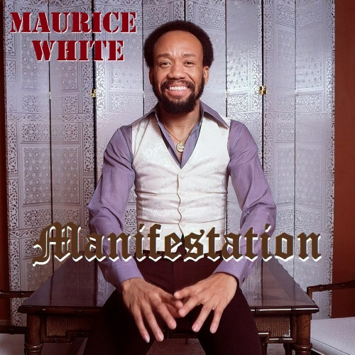 Image result for Maurice White Manifestation