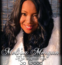 "World Premiere Exclusive: Meli'sa Morgan Feels ""So Good"" on"