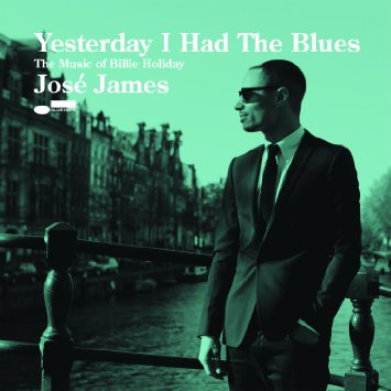 jose-james-yesterday-i-had-the-blues.jpg